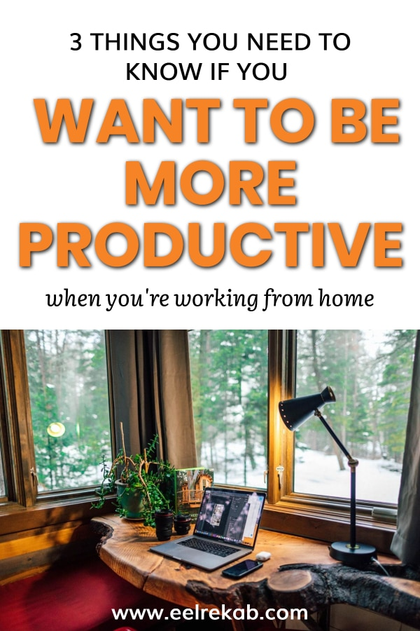 3 Things You Need To Know If You Want To Be More Productive