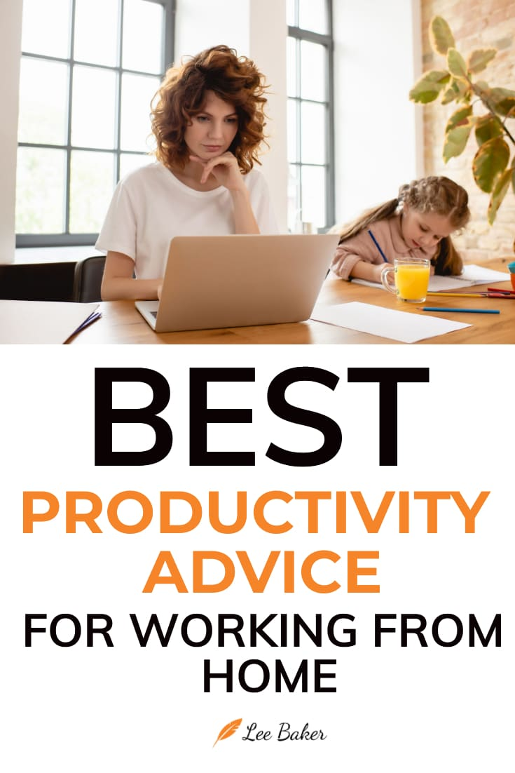 Best Productivity Advice for Working from Home